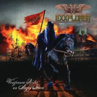 EXXPLORER-vengeance rides an angry horse 2011
